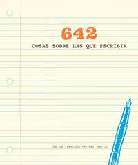 642 Cosas Sobre Las Que Escribir - Aa. Vv.
