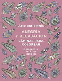 Arte Antiestres - Alegria Y Relajacion - Aa. Vv.