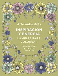 Arte Antiestres - Inspiracion Y Energia - Varios Autores