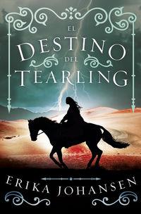 Destino Del Tearling, El - A Reina Del Tearling 3 - Erika Johansen