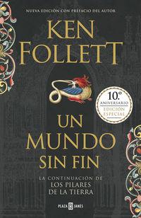 Mundo Sin Fin, Un - Los Pilares De La Tierra 2 - Ken Follett