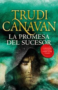 Promesa Del Sucesor, La - La Ley Del Milenio 3 - Trudi Canavan
