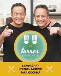 Torres En La Cocina - Las Mejores Recetas Del Programa - Javier Torres / Sergio Torres