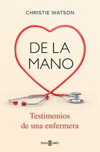 DE LA MANO - TESTIMONIOS DE UNA ENFERMERA