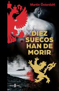 Diez Suecos Han De Morir - Max Anger Series 2 - Martin Osterdahl