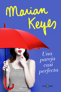 Una pareja casi perfecta - Marian Keyes