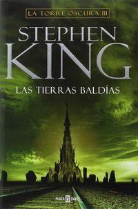Tierras Baldias, Las - La Torre Oscura Iii - Stephen King