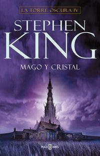 Mago Y Cristal - La Torre Oscura Iv - Stephen King