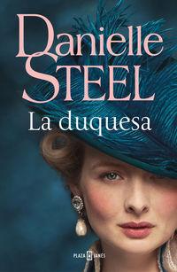 La duquesa - Danielle Steel