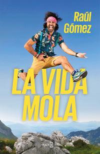 La vida mola - Raul Gomez (maraton Man)