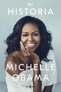 Mi Historia - Michelle Obama