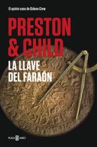 Llave Del Faraon, La (gideon Crew 5) - Douglas Preston / Lincoln Child