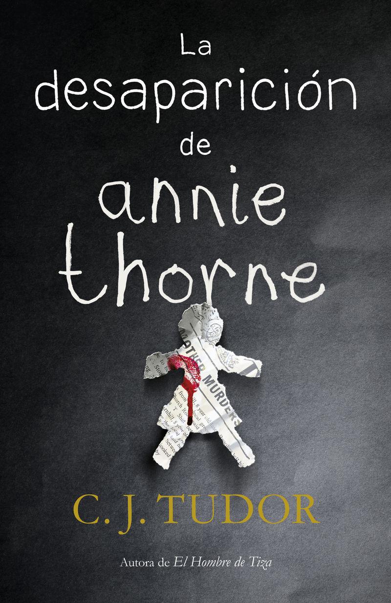 La desaparicion de annie thorne - C. J. Tudor