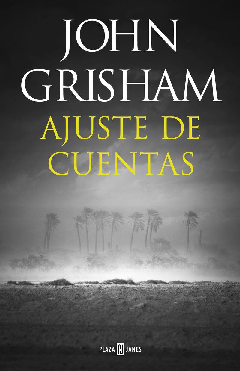 Ajuste De Cuentas - John Grisham