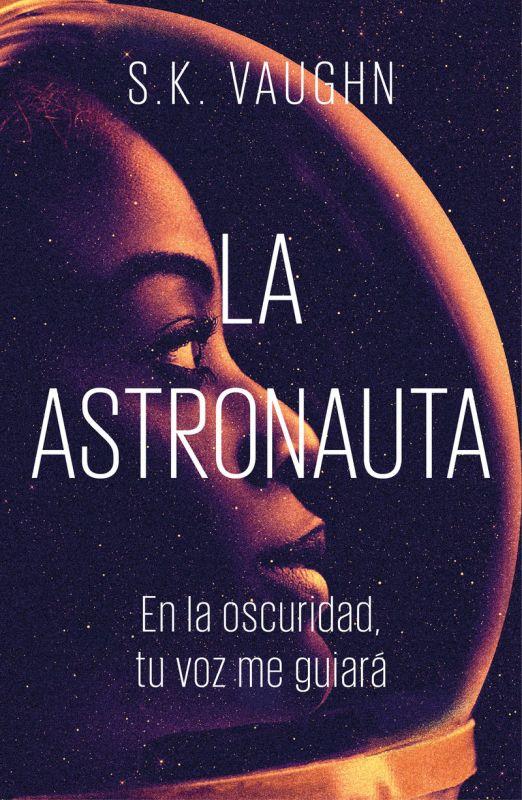 La astronauta - S. K. Vaughn