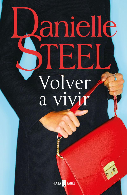 Volver A Vivir - Danielle Steel