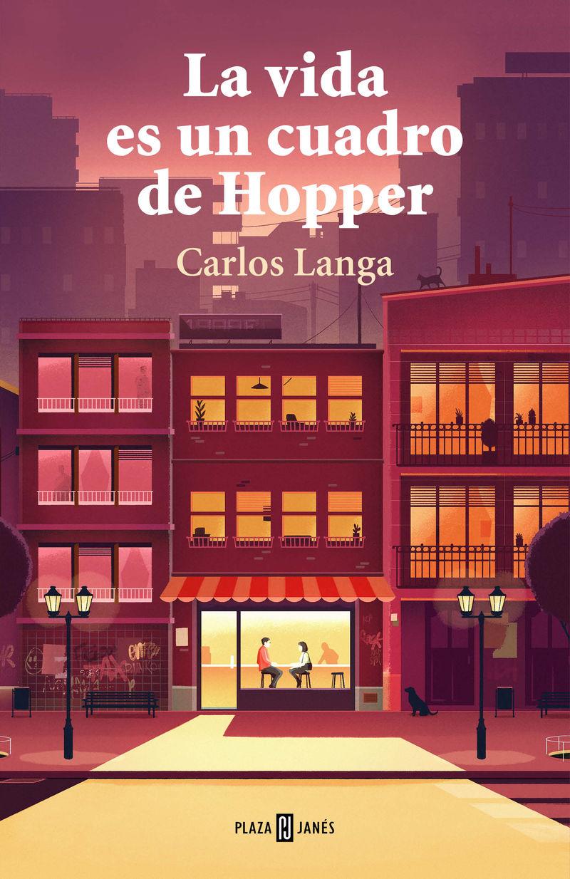 La vida es un cuadro de hopper - Carlos Langa