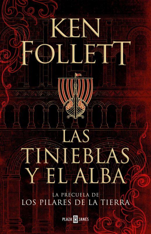 Las tinieblas y el alba - Ken Follett