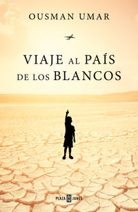 Viaje Al Pais De Los Blancos - Ousman Umar