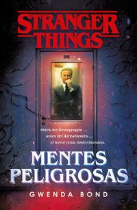 Stranger Things - Mentes Peligrosas - Gwenda Bond