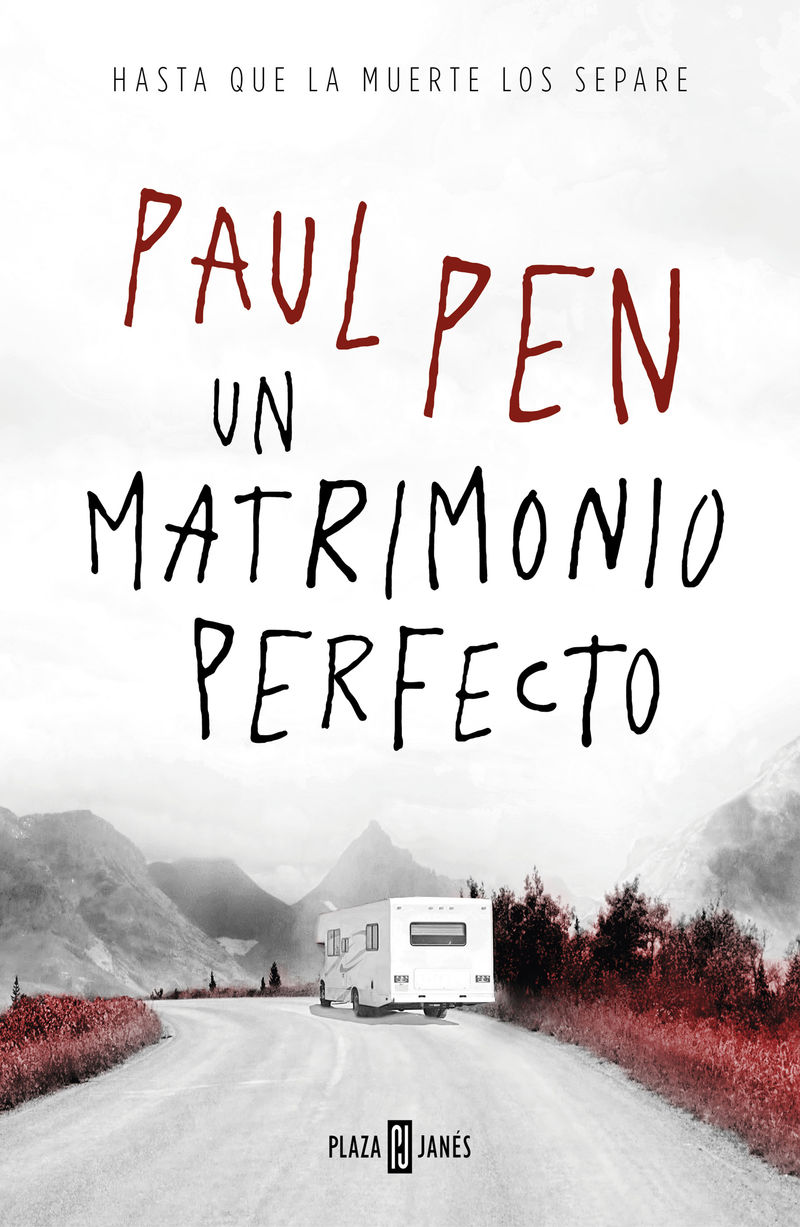 Un matrimonio perfecto - Paul Pen