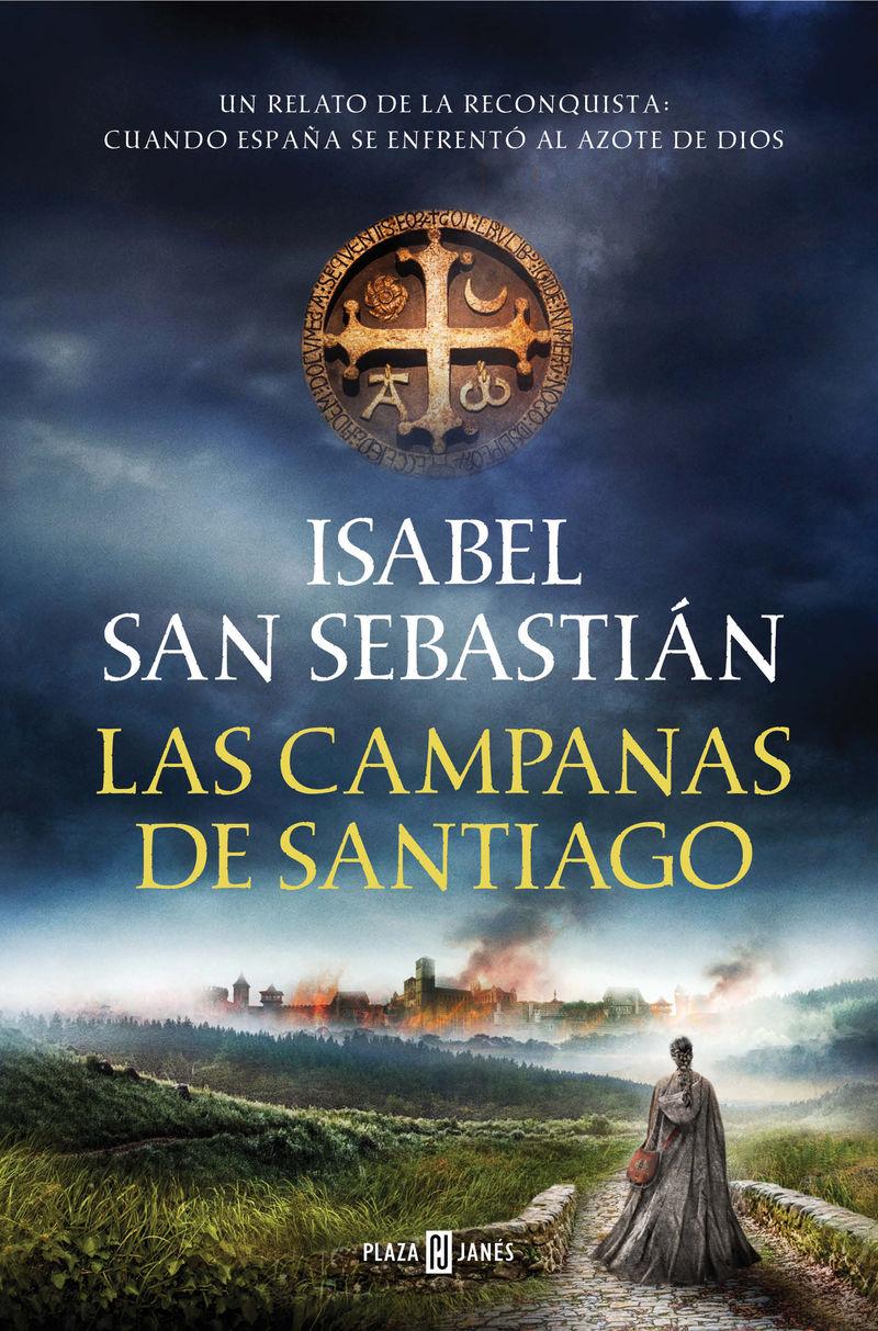 Las campanas de santiago - Isabel San Sebastian