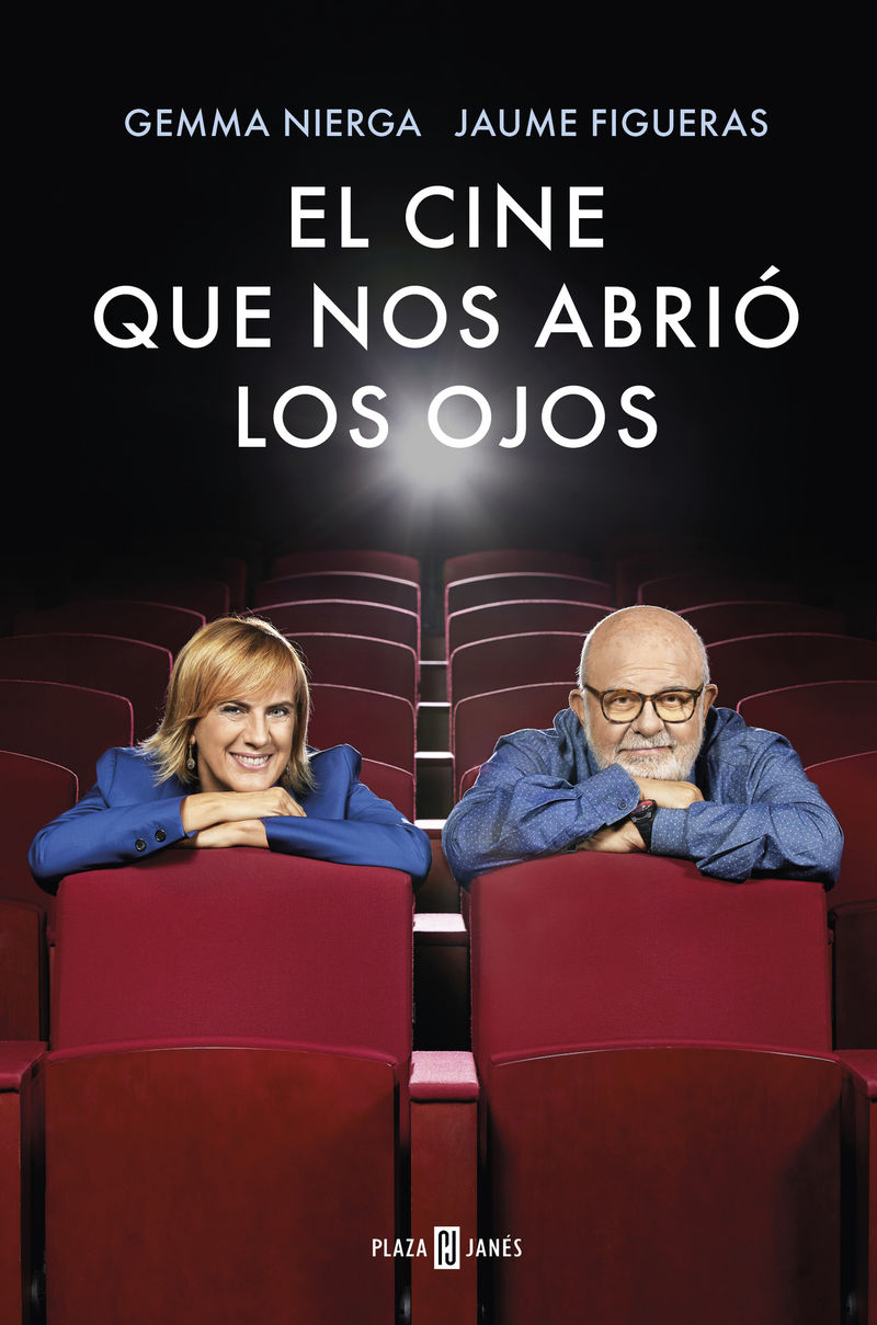 El cine que nos abrio los ojos - Gemma Nierga / Jaume Figueras