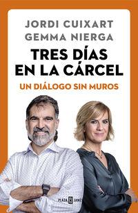 Tres Dias En La Carcel - Jordi Cuixart / Gemma Nierga