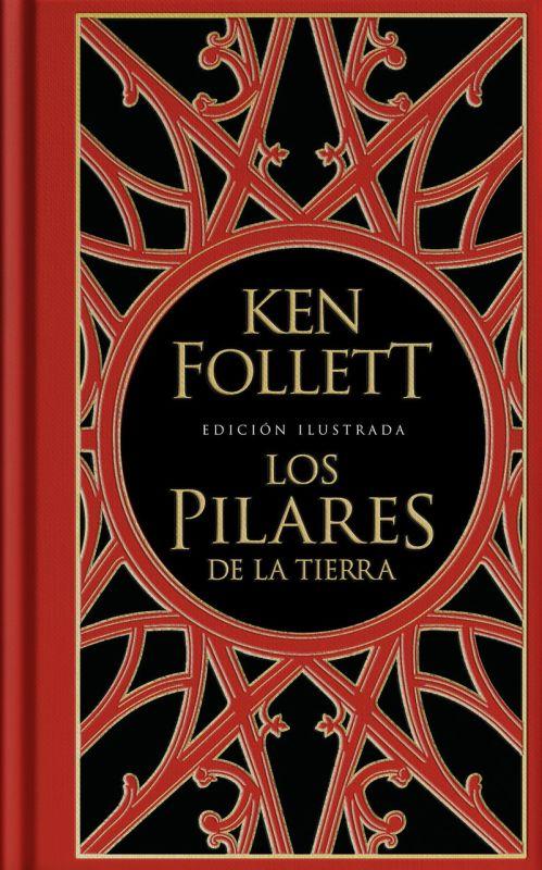 Pilares De La Tierra, Los (ed Ilustradad) (los Pilares De La Tierra 1) - Ken Follett