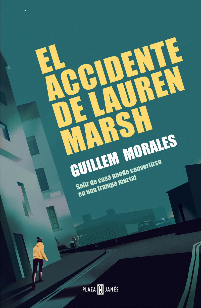 El accidente de lauren marsh - Guillem Morales