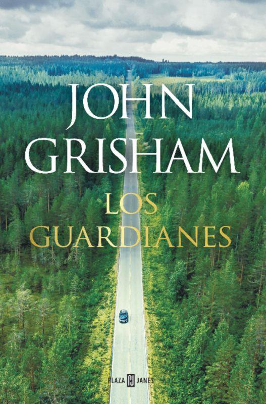 Los guardianes - John Grisham