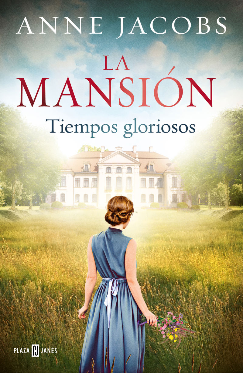 Mansion, La - Tiempos Gloriosos - Anne Jacobs