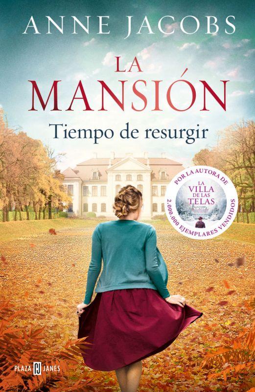 mansion, la - tiempo de resurgir - Anne Jacobs