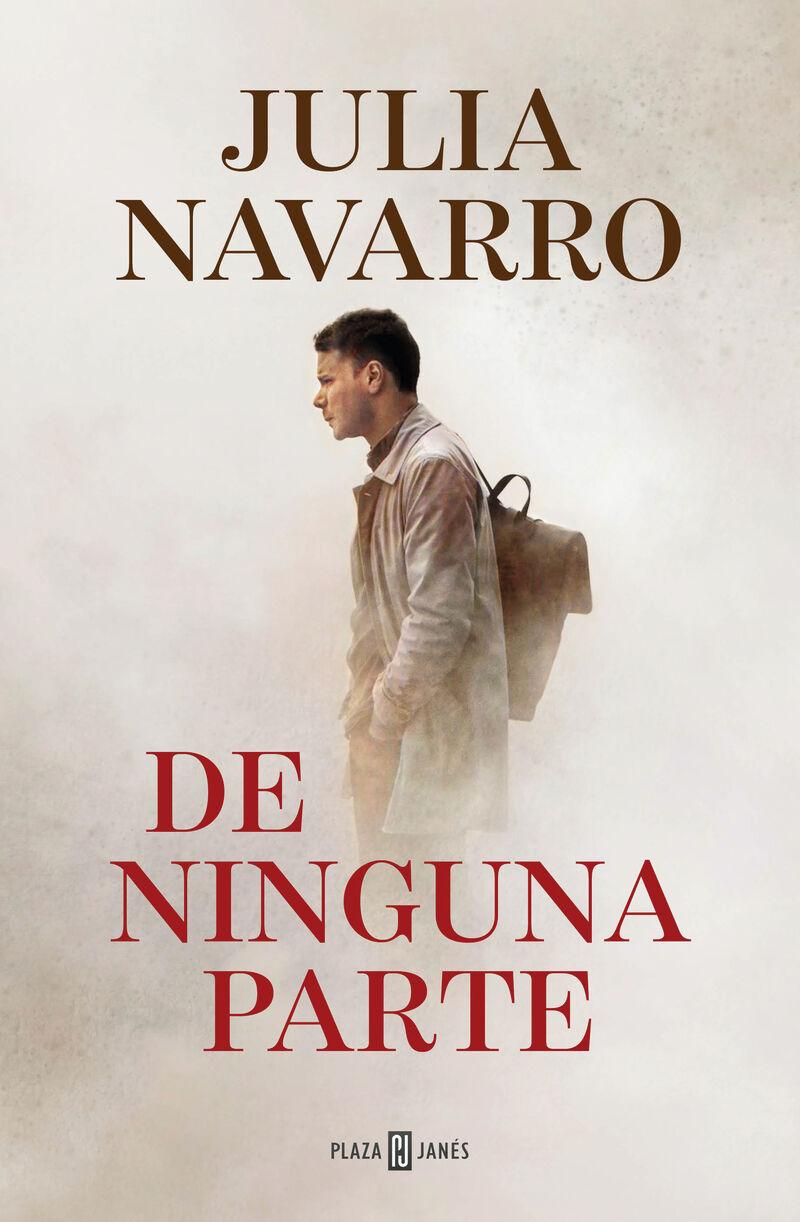 de ninguna parte - Julia Navarro