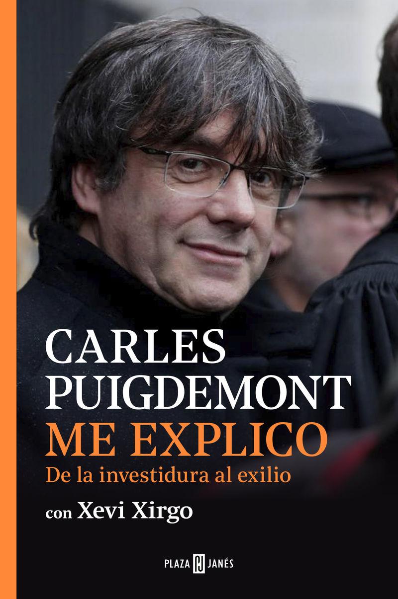 Me Explico - Carles Puigdemont / Xevi Xirgo