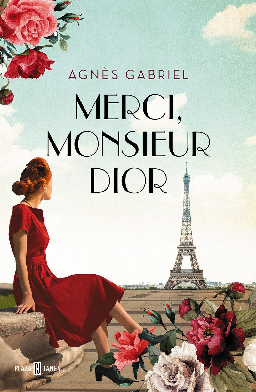 merci, monsieur dior - Agnes Gabriel