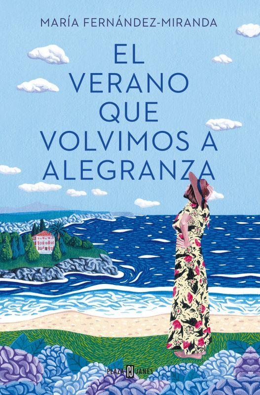 el verano que volvimos a alegranza - Maria Fernandez-Miranda