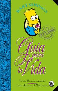 BART SIMPSON - GUIA PARA LA VIDA - UN MINI-LIBRO PARA LOS PERPLEJOS