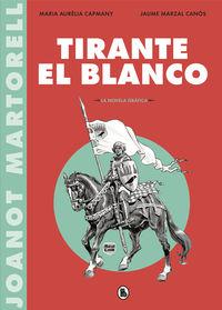 TIRANTE EL BLANCO (LA NOVELA GRAFICA)