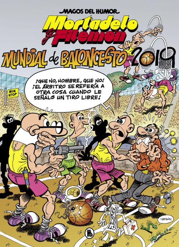 MAGOS DEL HUMOR 200 - MORTADELO Y FILEMON - MUNDIAL BALONCESTO 2019