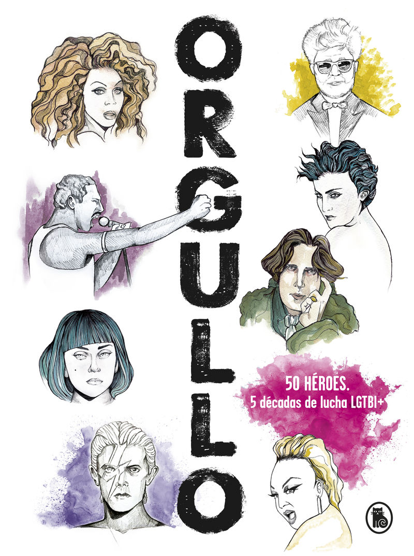 Orgullo - 50 Heroes - 5 Decadas De Lucha - Dashiell Fernandez Pena / Josema Busto