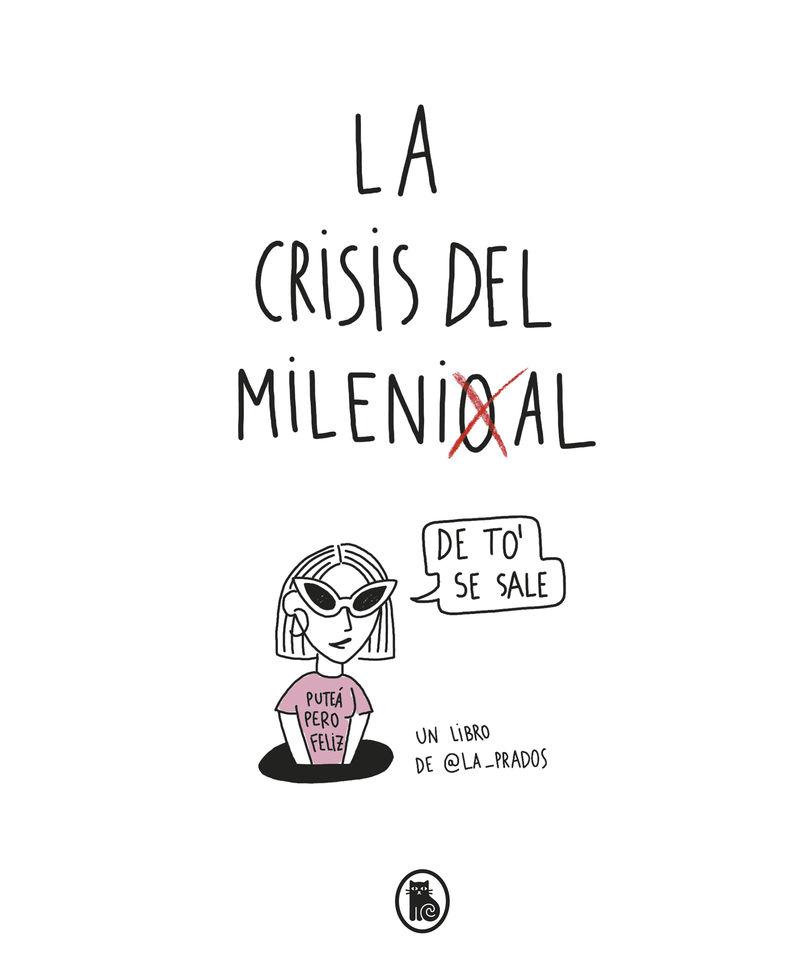 La crisis del millenial - La Prados