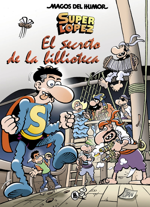 MAGOS DEL HUMOR 199 - SUPERLOPEZ - EL SECRETO DE LA BIBLIOTECA