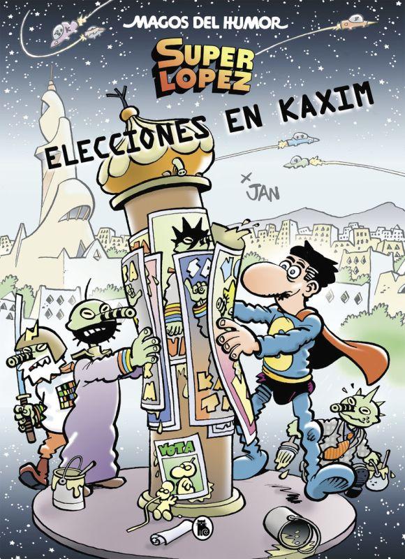 MAGOS DEL HUMOR 143 - SUPERLOPEZ - ELECCIONES EN KAXIM
