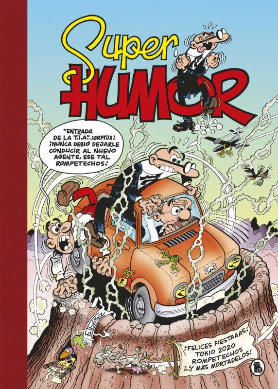SUPER HUMOR 65 - MORTADELO Y FILEMON - ¡FELICES FIESTAAAS!
