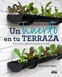 Un huerto en tu terraza - Alex Mitchell