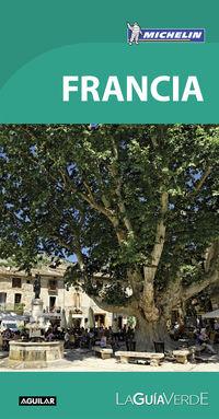 Guia Verde Francia 4494 (2016) - Aa. Vv.