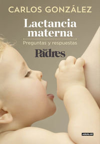 Lactancia Materna - Carlos Gonzalez