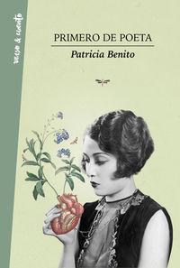 Primero De Poeta - Patricia Benito