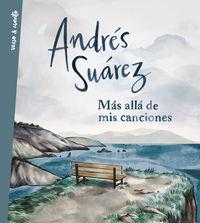 Mas Alla De Mis Canciones - Andres Suarez